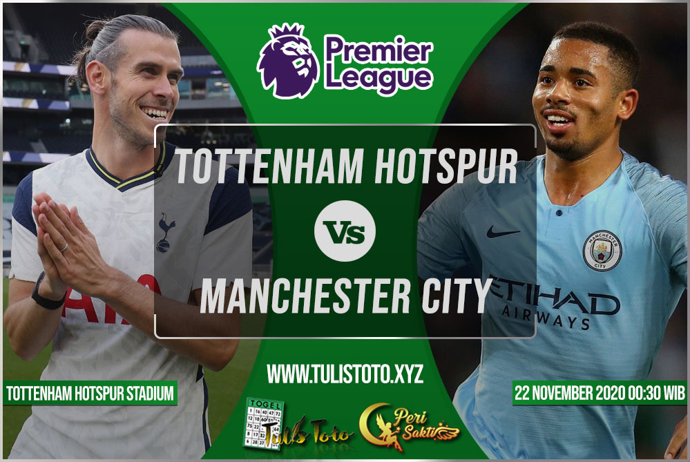 Prediksi Tottenham Hotspur vs Manchester City 22 November 2020