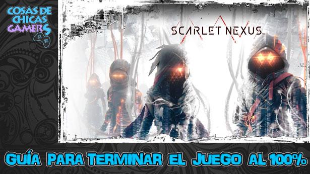 Guía Scarlet Nexus