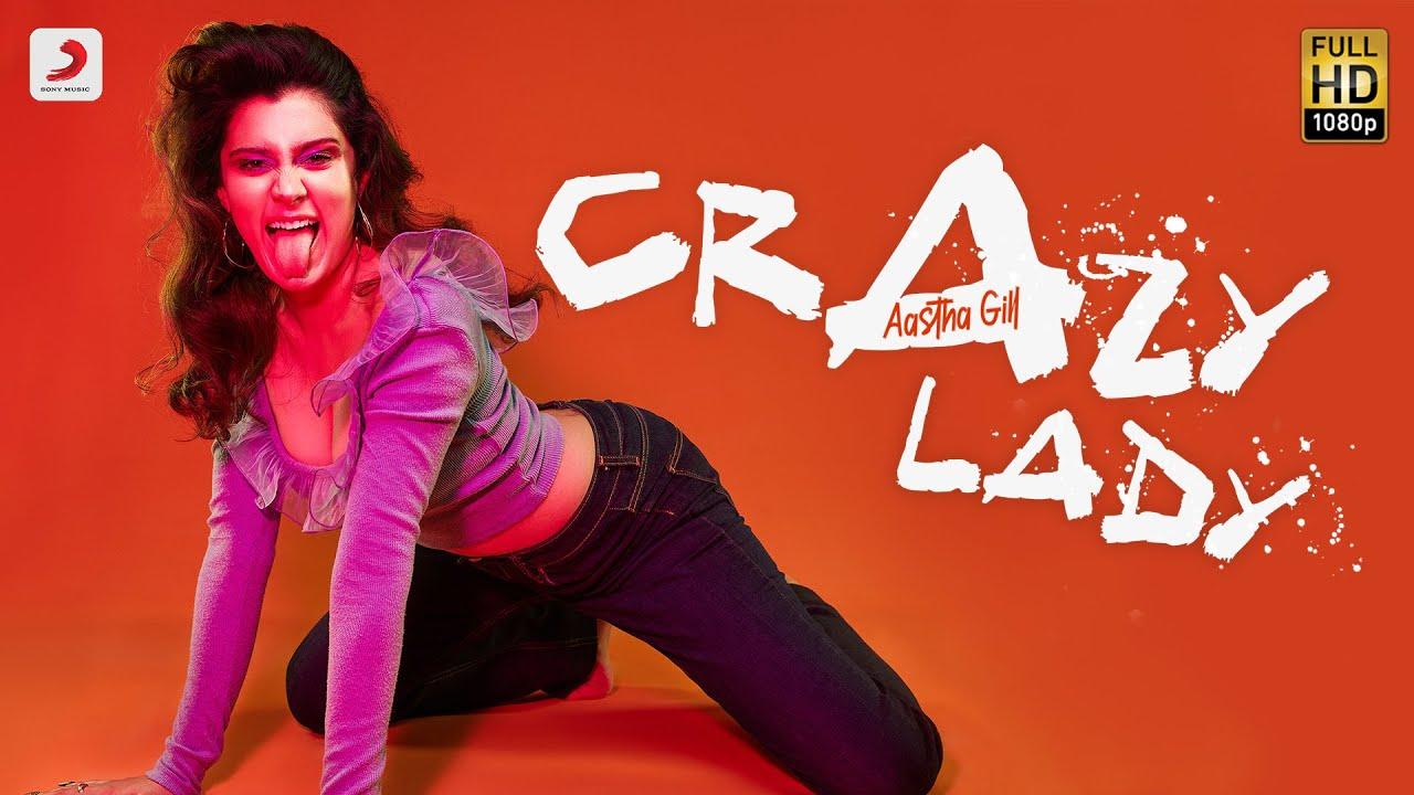 Crazy Lady Lyrics Aastha Gill