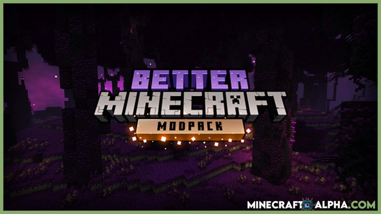 New Better Minecraft Modpack For 1.16.5