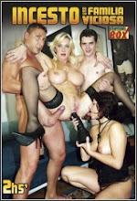 Incesto: Una familia viciosa xXx (2008)