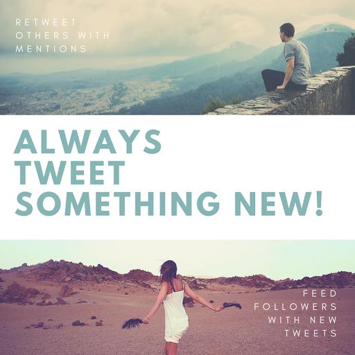 always tweet something new