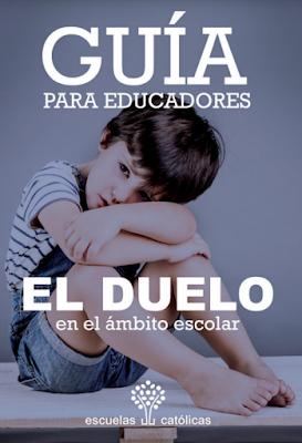 https://issuu.com/escuelascatolicas/docs/guia_eldueloenelambitoescolar