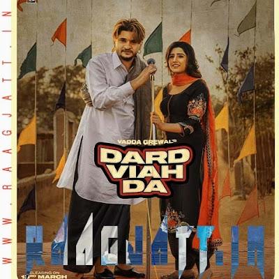 Dard Viah Da by Vadda Grewal & Deepak Dhillon lyrics