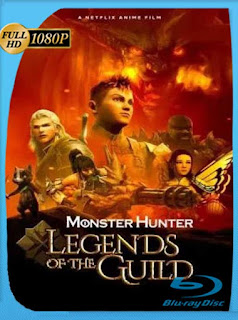 Monster Hunter: Leyendas del gremio (2021) HD [1080p] Latino [GoogleDrive] PGD