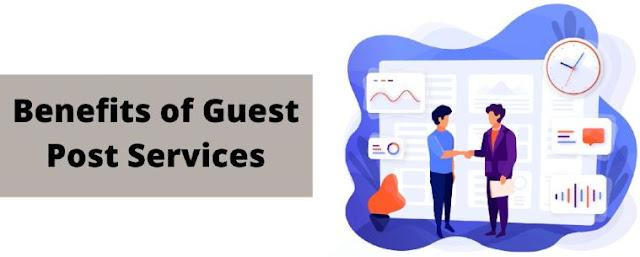 benefits guest post services seo linkbuilding buy backlinks blog posts
