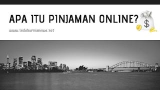 Apa Itu Pinjaman Online? Yuk, Cari Tahu di Sini!