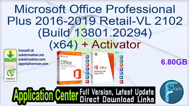 Microsoft Office Professional Plus 2016-2019 Retail-VL 2102 (Build 13801.20294) (x64) + Activator