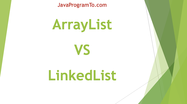 Understanding the differences between ArrayList and LinkedList