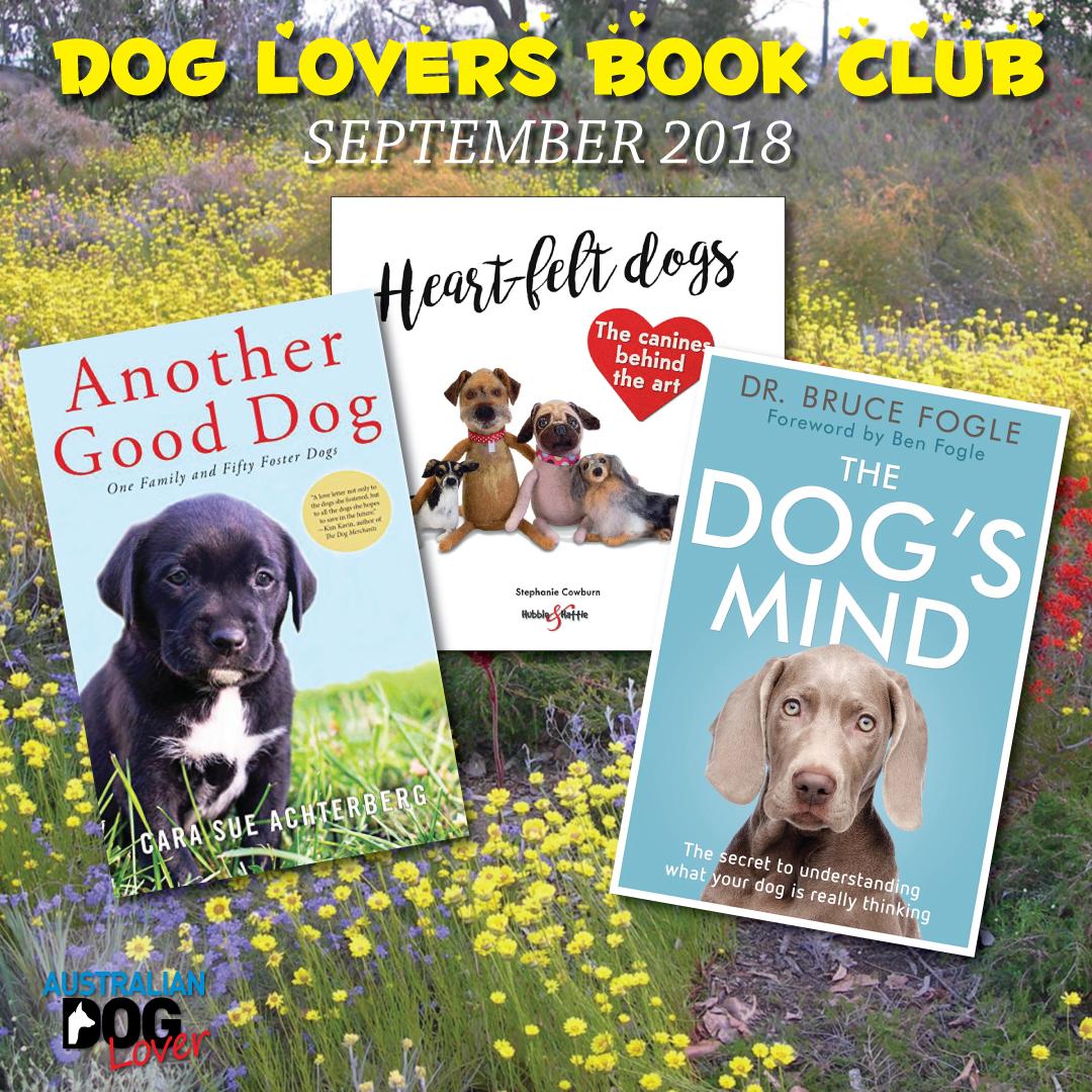 Dog Lovers Book Club - September 2018 | Australian Dog Lover