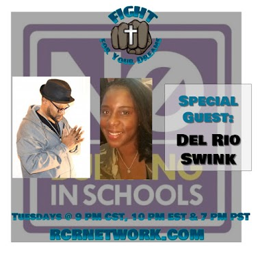 No Bullying with special guest Del Rio Swink
