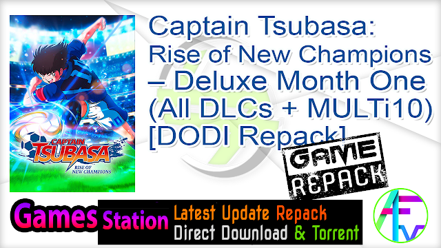 Captain Tsubasa Rise of New Champions – Deluxe Month One Edition (All DLCs + MULTi10) (From 11.9 GB) – [DODI Repack]