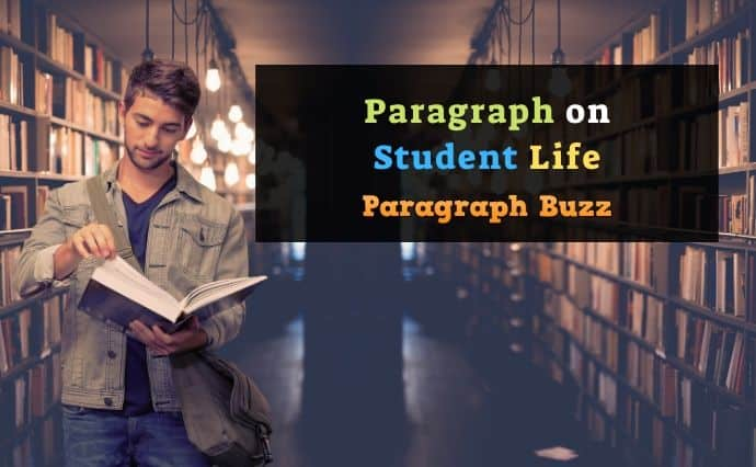 Student Life Paragraph for Students and Children