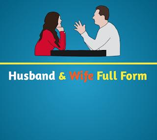Husband wife full form