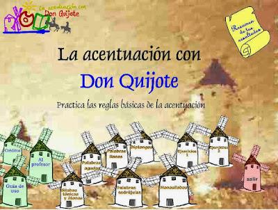 http://www.ceiploreto.es/sugerencias/juntadeandalucia/Acentuacion_don_quijote/ficheros/principal_no_ie.htm