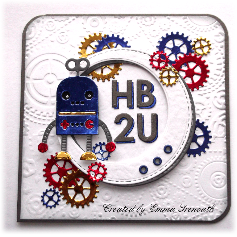 Trenouths Crafty Creations Hb2u Robot Boys Birthday Card