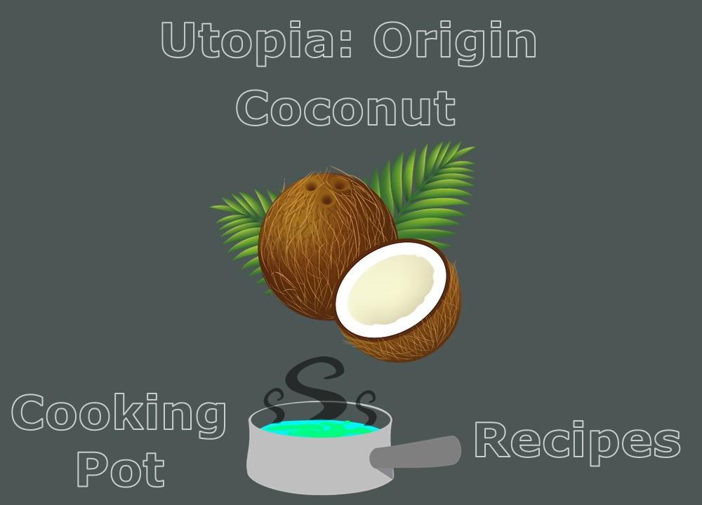 coconut location and cooking pot recipes utopia origin