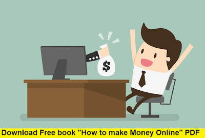 "Download Free ""How to make Money Online"" Book PDF"