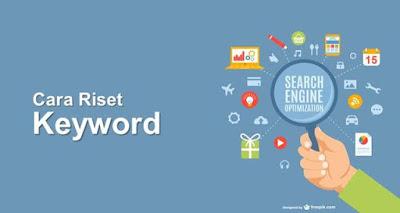 Cara Riset Keyword Blog Mudah Dan Cepat - Riset keyword adalah sebuah cara yang dilakukan oleh para blogger untuk menentukan kata kunci apa yang cocok digunakan dalam konten website yang nantinya akan digunakan.    Memilih kata kunci yang tepat sangat berpengaruh terhadap performa blog anda dimesin pencari dan tentunya juga sangat membantu dalam persaingan page one dalam mesin pencari google.   Tujuan dari Reset Keyword sendiri adalah untuk mengetahui apa yang sedang dicari oleh orang dan kata apa yang sering mereka gunakan yang nantinya akan anda sisipkan dalam artikel anda.   Selain menentukan kata kunci yang tepat, anda juga wajib mengetahui apakah kata kunci tersebut lebih banyak dicari orang atau tidak. Pastikan juga tingkat kesulitan serta persaingannya lebih rendah karena itu dapat membantu anda dipuncak page one mesin pencari google.     Apa yang harus anda diperhatikan saat mereset keyword?    Ada beberapa hal yang harus anda perhatikan saat melakukan reset keyword.