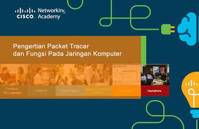Pengertian Packet Tracer dan Fungsi Pada Jaringan Komputer