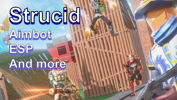 Strucid - Aimbot , ESP, Unlimited Coins And More (Maybe Working)