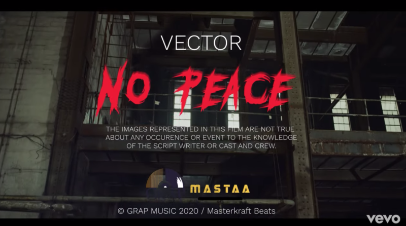 "[Video + Audio] Vector – ""No Peace"" #Arewapublisize"