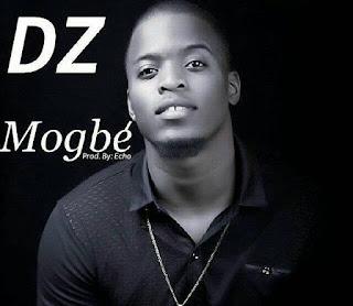 [MUSIK + VIDEO] : DZ – MOGBE || @it's_deezed