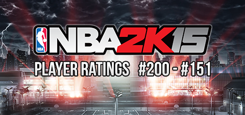 NBA 2K15 50 Player Ratings Revealed [#200 - #151]