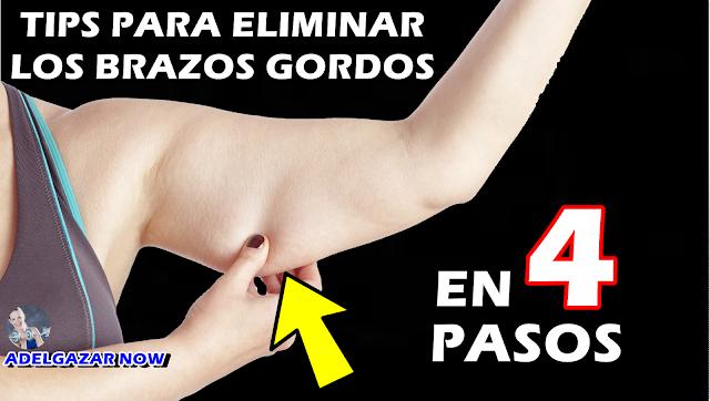 TIPS PARA ELIMINAR LOS BRAZOS GORDOS EN SÓLO 4 PASOS