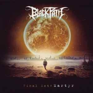 Black Path - Final act Martyr