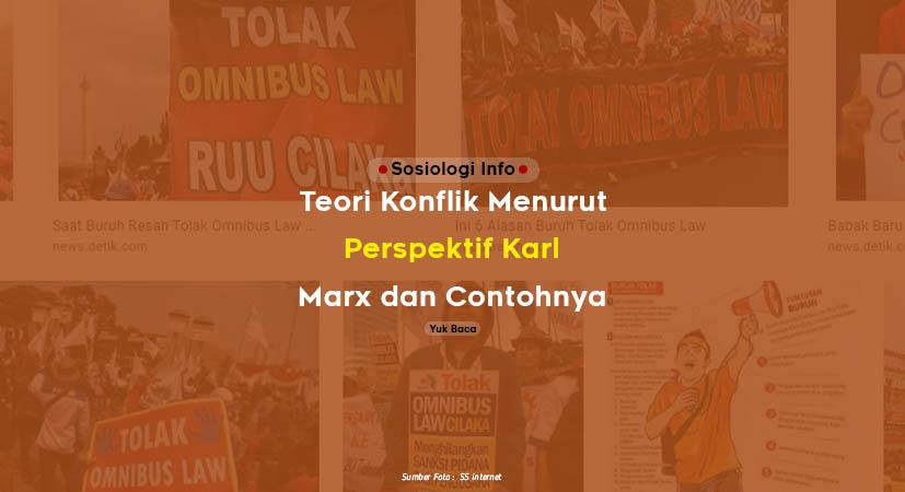 Teori Konflik Menurut Perspektif Karl Marx dan Contohnya