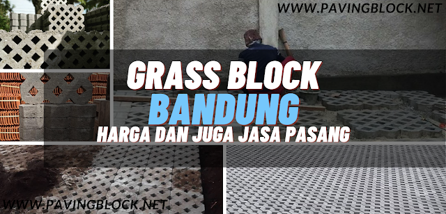 Harga Paving Rumput Atau Grass Block Bandung Terbaru