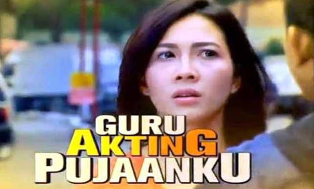 Daftar Nama Pemain FTV Guru Akting Pujaanku SCTV Lengkap