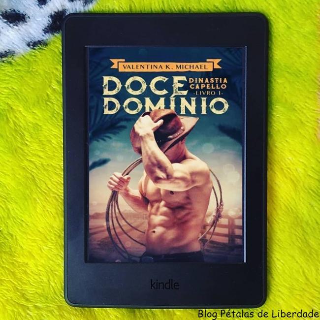 resenha, livro, Doce-Dominio, Valentina-K-Michael, blog-literario-petalas-de-liberdade, kindle-unlimited, foto, capa, opiniao, relacionamento-abusivo