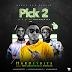[Music Premiere] Hardeybite feat. Williamxbang x Mohbad – Pick 2