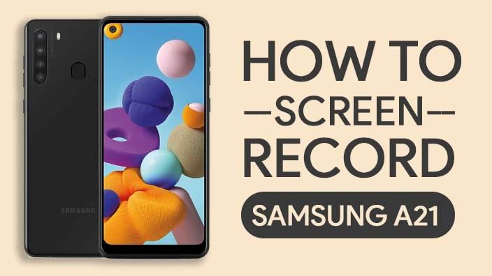 Rekam Layar Samsung Galaxy A21