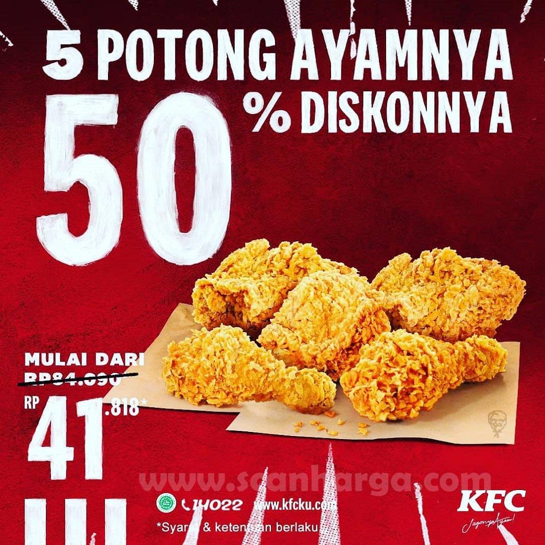 Promo KFC 5 Potong Ayam Diskon 50% mulai dari Rp 41.818*