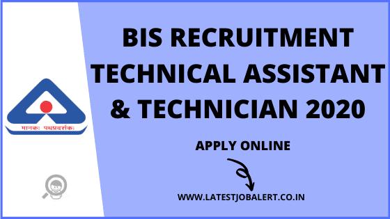 BIS Recruitment of Technical Assistants & Technicians online form 2020