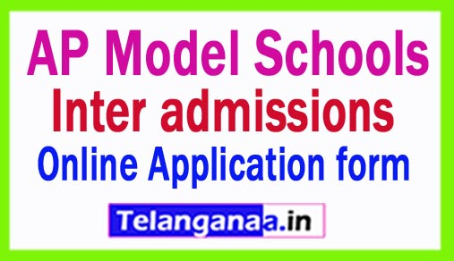 AP Model Schools Inter Admissions 2018 Online Application form