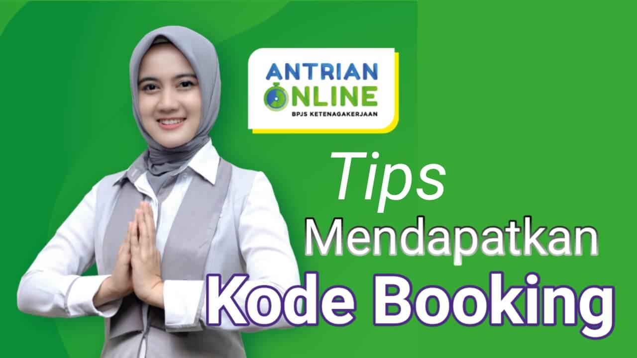 Tips mendapatkan kode booking antrian online bpjs ketenagakerjaan