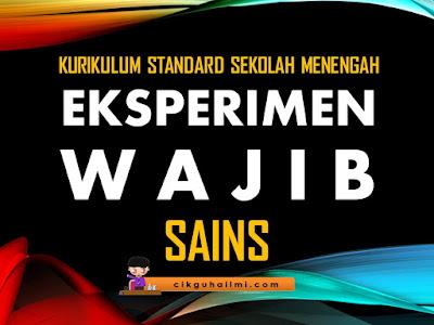 Eksperimen Wajib Sains KSSM