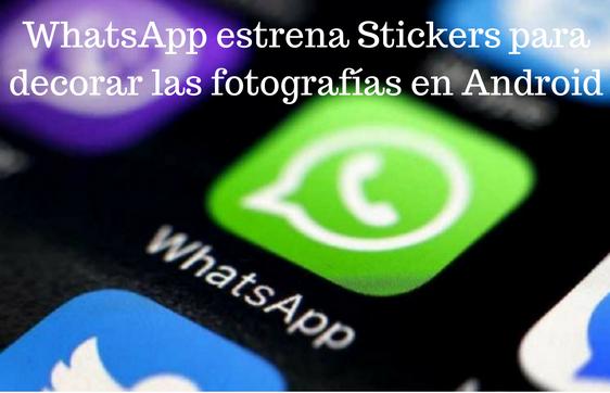 WhatsApp, Stickers, Android, App, Mensajería Instantánea,