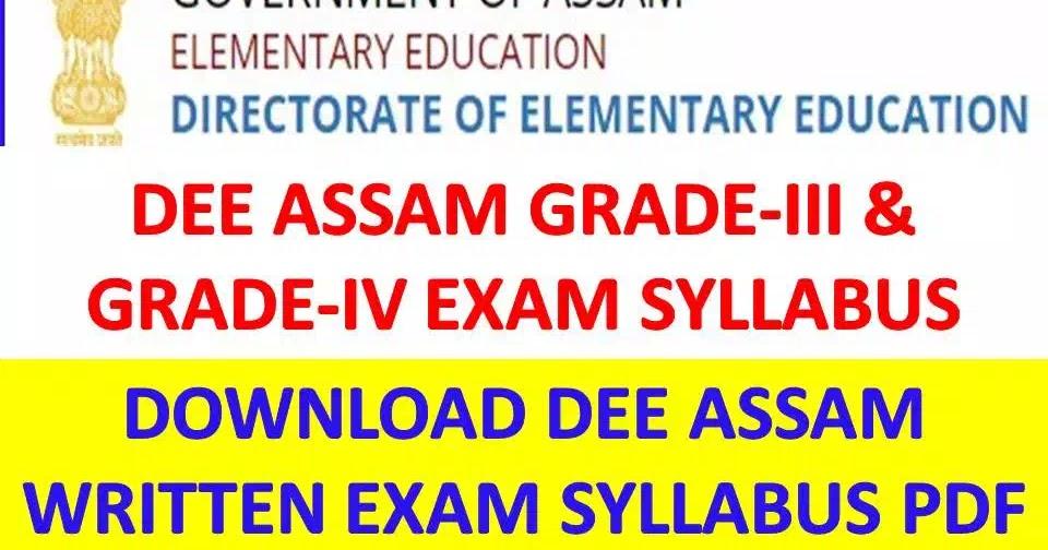 DEE Assam Exam Syllabus 2019-Grade-III & Grade-IV Exam