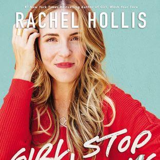 GIRL, STOP APOLOGIZING - by Rachel Hollis
