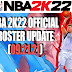 NBA 2K22 OFFICIAL ROSTER UPDATE 09.21.21