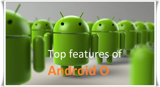 top-7-biggest-features-android-o