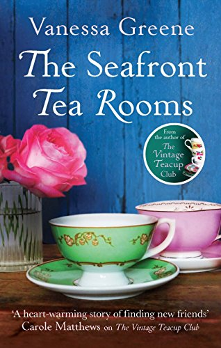 Book Review: The Seafront Tea Rooms by Vanessa Greene
