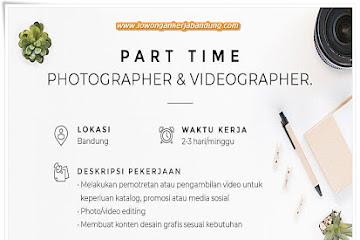 Lowongan Kerja Bandung Part Time Photographer & Videographer