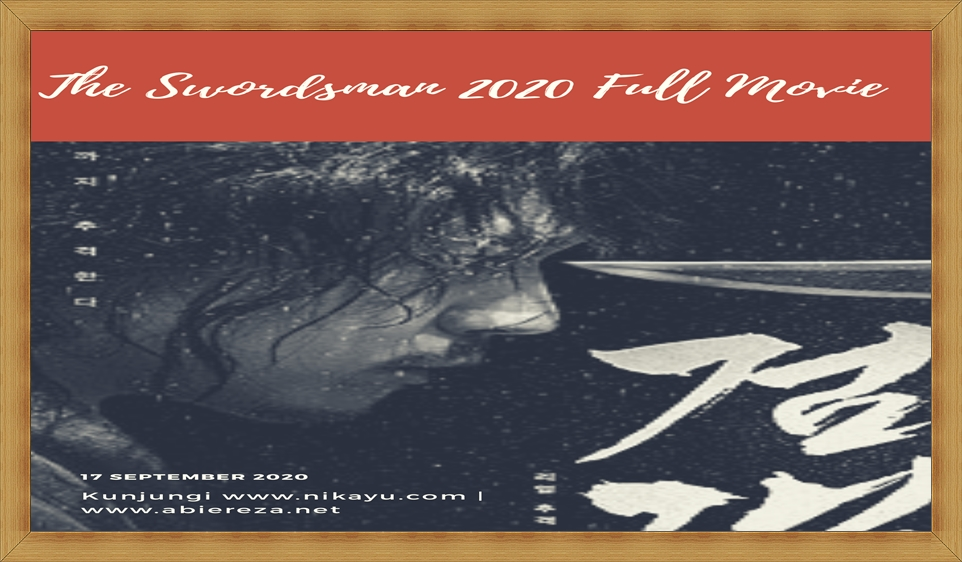 Download Film The Swordsman 2020 Full Movie