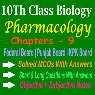 Biology 10th Class KPK Board Federal Board and Punjab Board Chapter Wise Notes Free Download In PDF